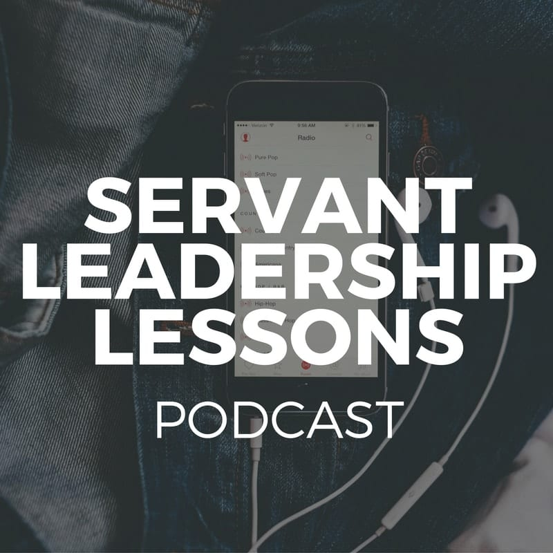 servant leadership sessions podcast