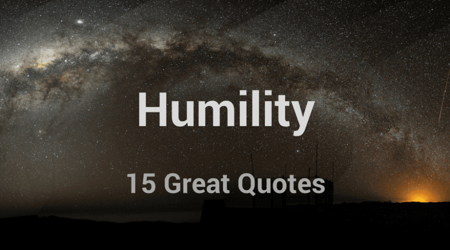 15 Great Quotes About Humility