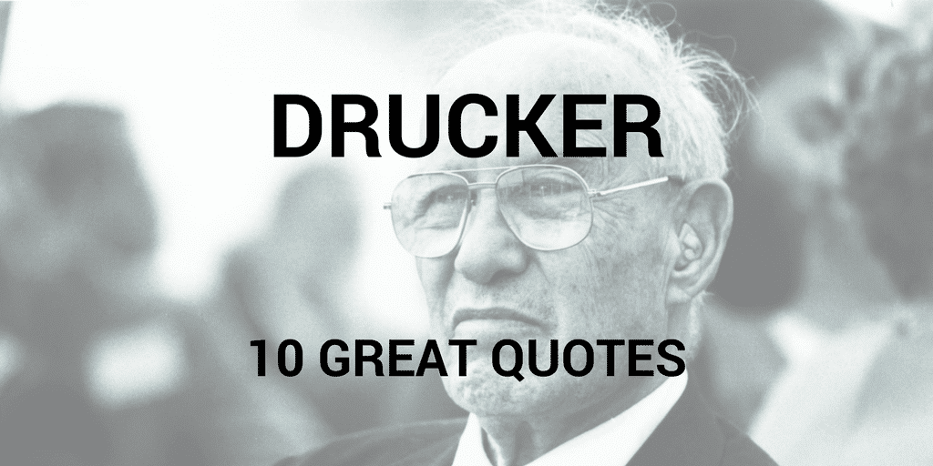 Servant Leadership Workplace-Drucker Quotes