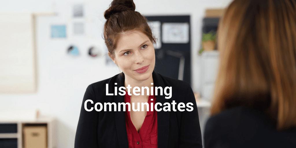 6 things listening communicates