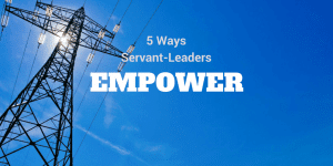 servant-leadership-workplace-empower-3