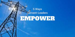 servant-leadership-workplace-empower-3