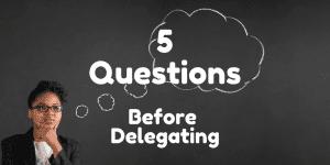Servant Leadership Workplace-Delegating