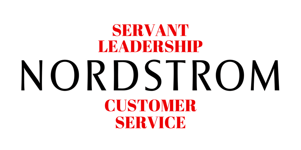 Servant Leadership Workplace-Nordstrom