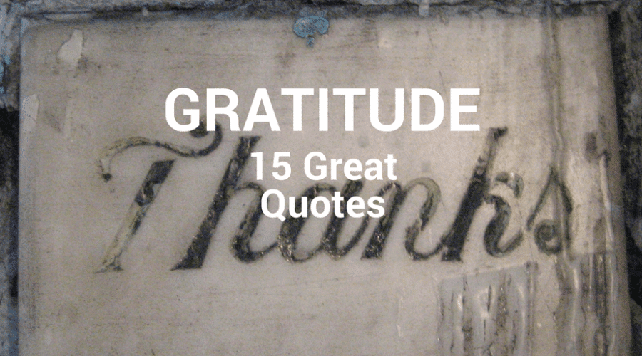 15 Great Quotes About Gratitude
