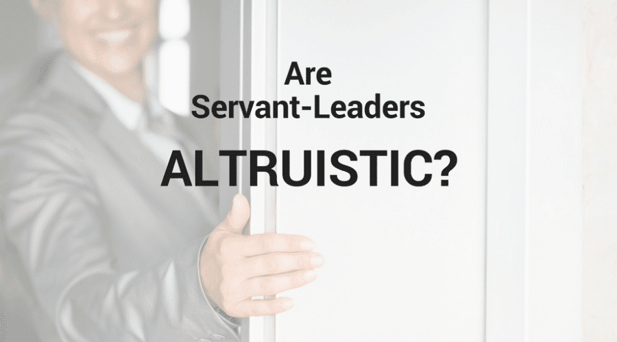 Are Servant-Leaders Altruistic?