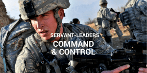 Servant Leadership Workplace-Command Control