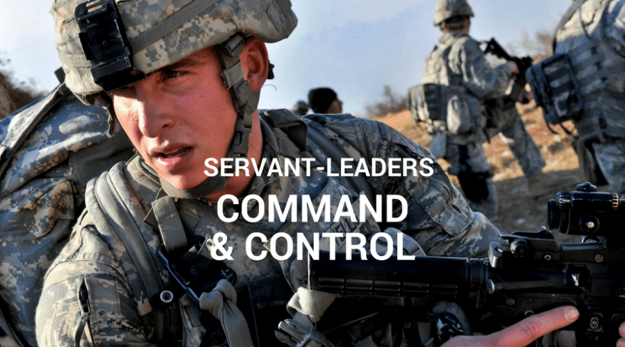 Servant-Leaders Command and Control