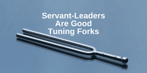 Servant Leadership Workplace-Tuning Forks